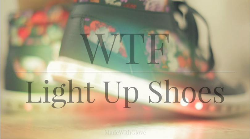 WTF | Wearable Tech Fashion | LED Light up shoes